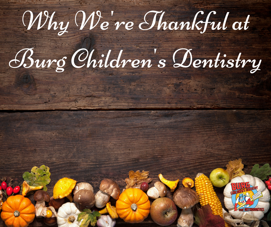 why-were-thankful-at-burg-childrens-dentistry
